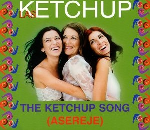 Songs you might hear in Spain: The Ketchup Song/Aserejé